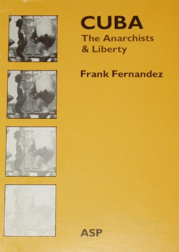 Cuba, The Anarchists and Liberty, by Frank Hernandez
